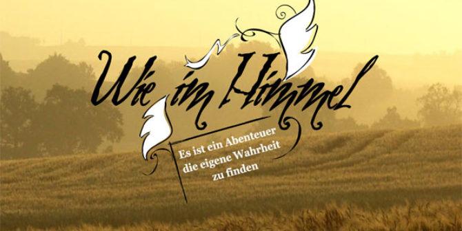 """Wie im Himmel"""