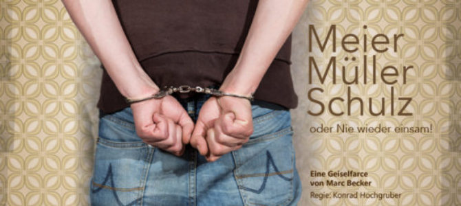 Meier Müller Schulz – oder nie wieder einsam